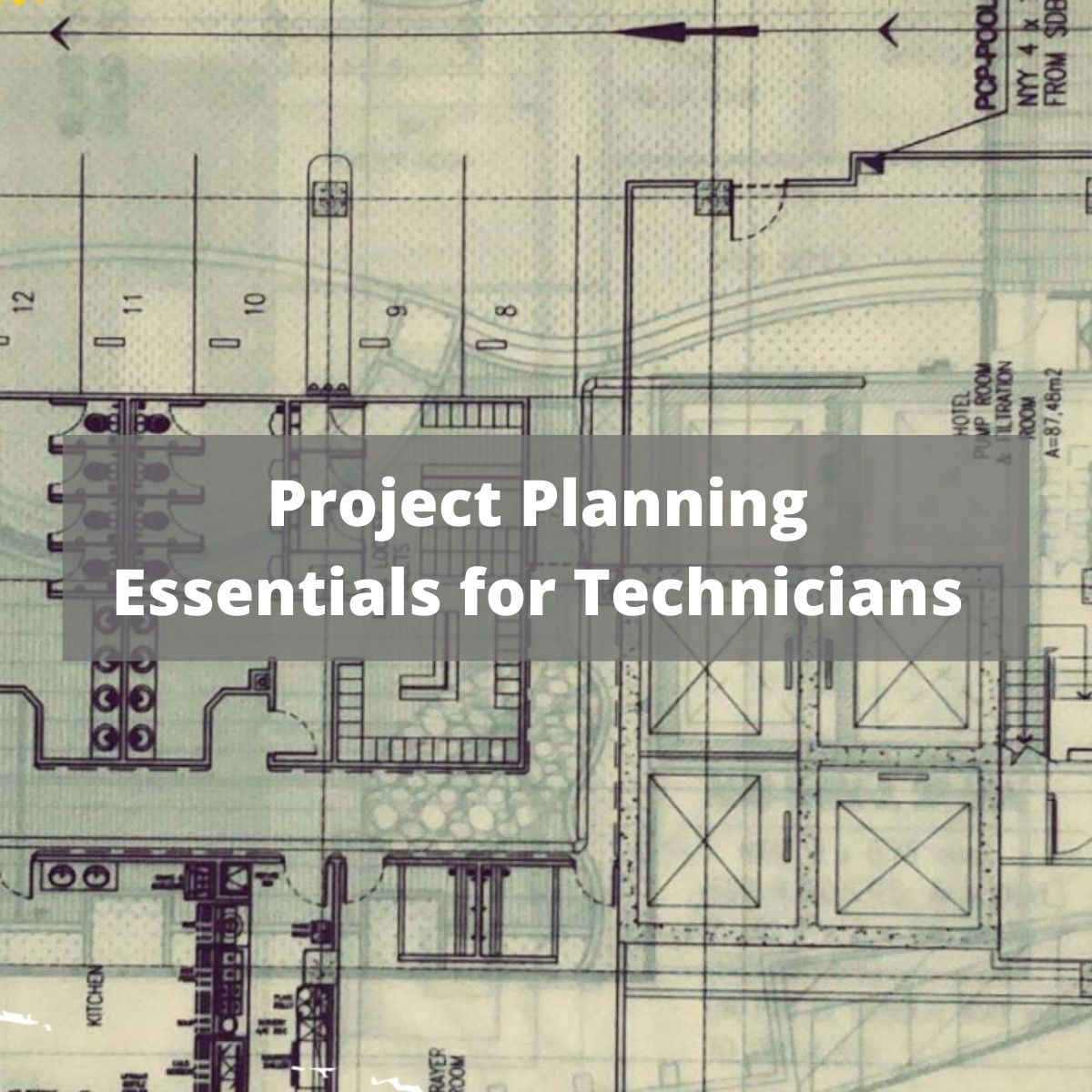 Project Planning Essentials for Technicians Thumbnail